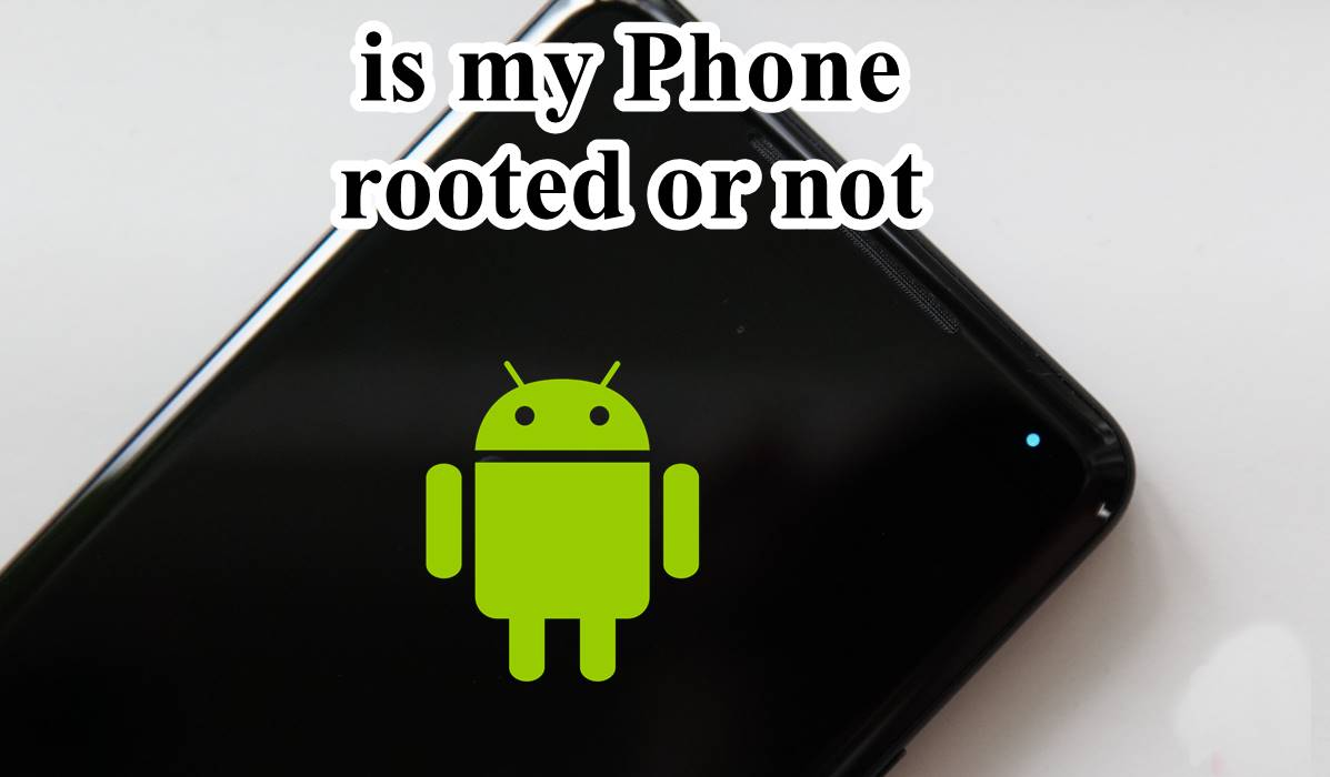 "alt=""How to check is my Phone rooted or not?"""
